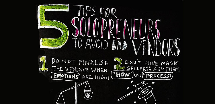 5 tips for solopreneurs to avoid bad vendors-Curious Piyuesh
